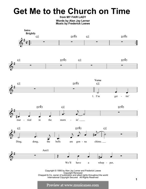 Get Me to the Church on Time: Melody line by Frederick Loewe