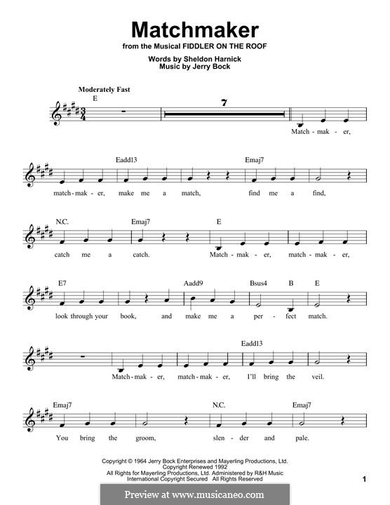 Matchmaker (from The Fiddler on the Roof): Melody line by Jerry Bock