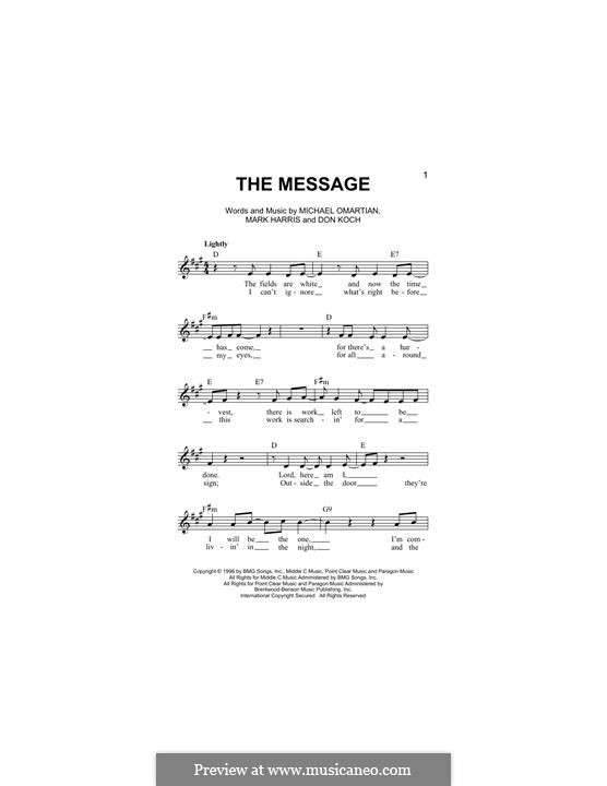 The Message (4Him): Melody line by Don Koch, Mark R. Harris, Michael Omartian