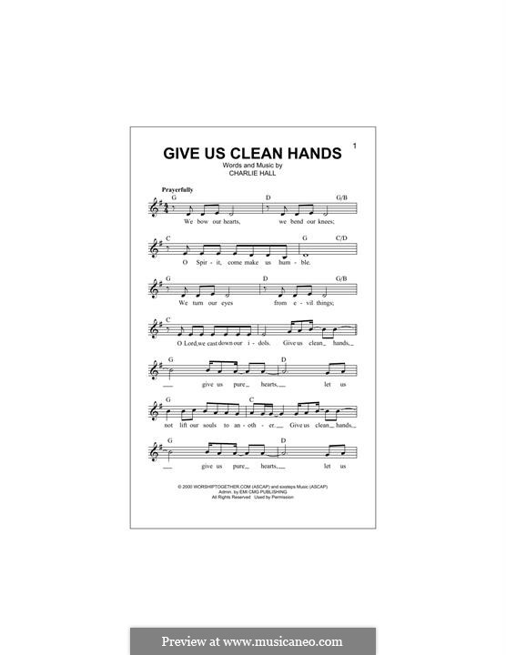 Give Us Clean Hands: Melody line by Charlie Hall