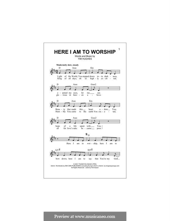 Here I am to Worship (Phillips, Craig & Dean): Melody line by Tim Hughes