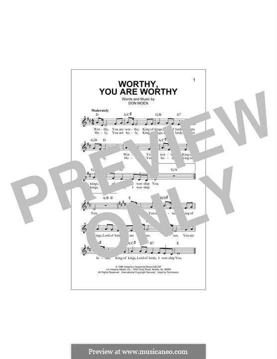 Worthy, You are Worthy: Melody line by Don Moen
