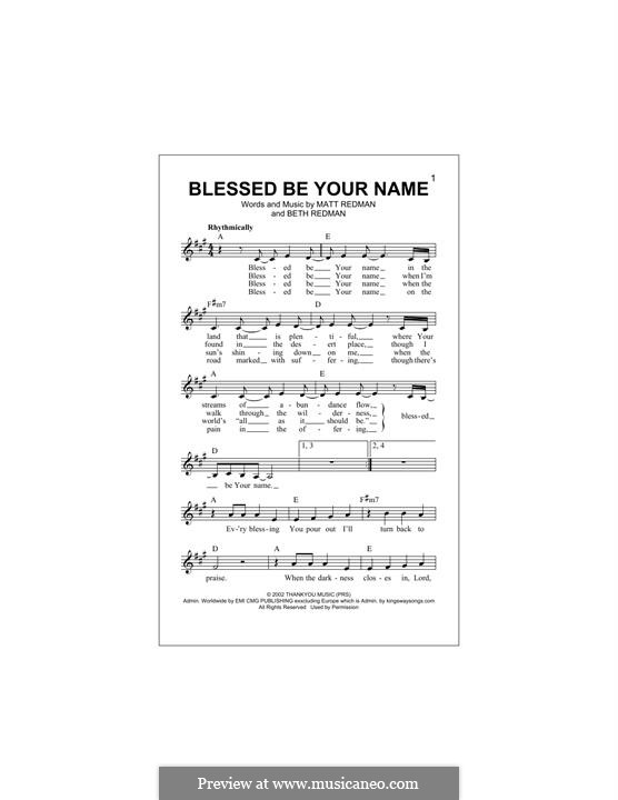 Blessed Be Your Name: Melody line by Matt Redman, Beth Redman