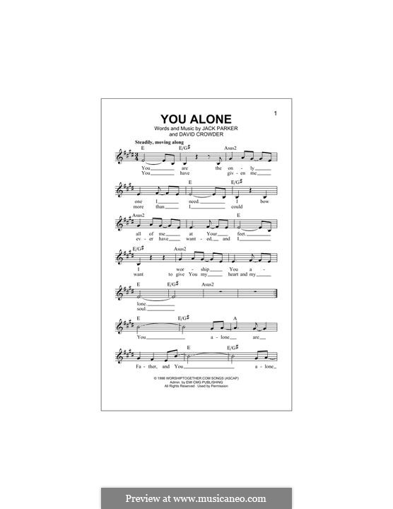 You Alone (Passion): Melody line by David Crowder, Jack Parker