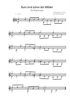 Bunt sind schon die Wälder (Woods in autumn colours): For guitar (C Major) by Johann Friedrich Reichardt
