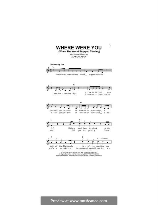 Where Were You (When the World Stopped Turning): Melody line by Alan Jackson