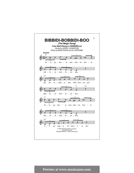 Bibbidi-Bobbidi-Boo (The Magic Song): Melody line by Al Hoffman, Mack David