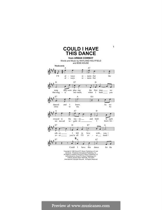 Could I Have This Dance (Anne Murray): Melody line by Bob House, Wayland Holyfield