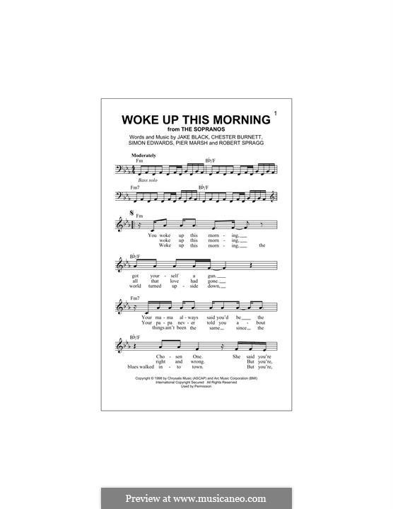 Woke Up This Morning (Theme from The Sopranos): Melody line (Alabama 3) by Howlin' Wolf, Jake Black, Piers Marsh, Robert Spragg, Simon Edwards