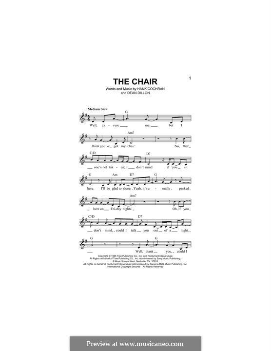 The Chair (George Strait): Melody line by Dean Dillon, Hank Cochran