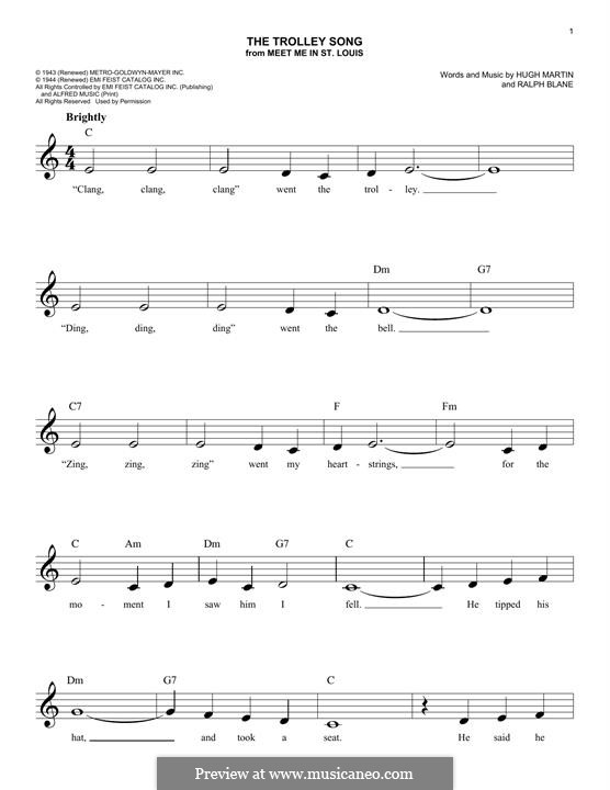 The Trolley Song (from Meet Me in St. Louis): Melody line by Hugh Martin, Ralph Blane
