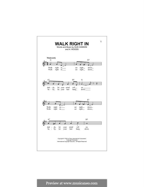 Walk Right in (The Rooftop Singers): Melody line by Gus Cannon, Harry Woods