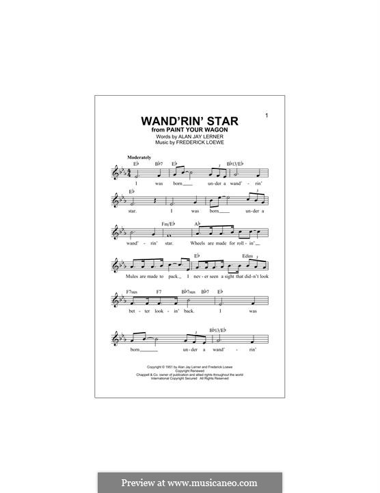 Wandrin Star: Melody line by Frederick Loewe