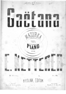 Gaëtana: For piano by Eugène Ketterer