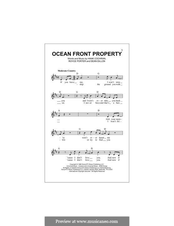 Ocean Front Property (George Strait): Melody line by Dean Dillon, Hank Cochran, Royce Porter