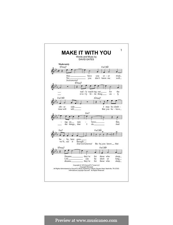 Make It with You (Bread): Melody line by David Gates