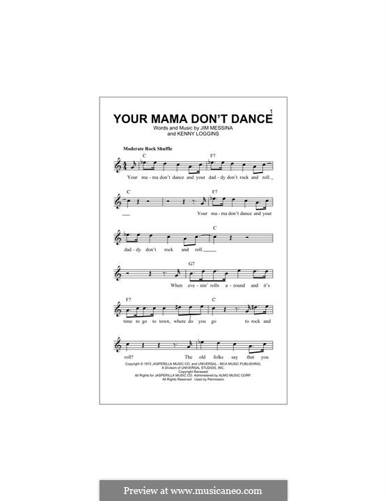 Your Mama Don't Dance: Melody line by J. Messina, Kenny Loggins