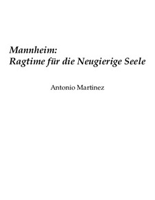 Rags of the Red-Light District, Nos.36-64, Op.2: No.41 Mannheim: Ragtime for the Inquisitive Soul by Antonio Martinez