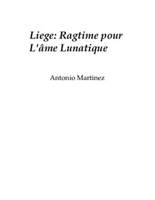 Rags of the Red-Light District, Nos.36-64, Op.2: No.42 Liege: Ragtime for the Whimsical Soul by Antonio Martinez