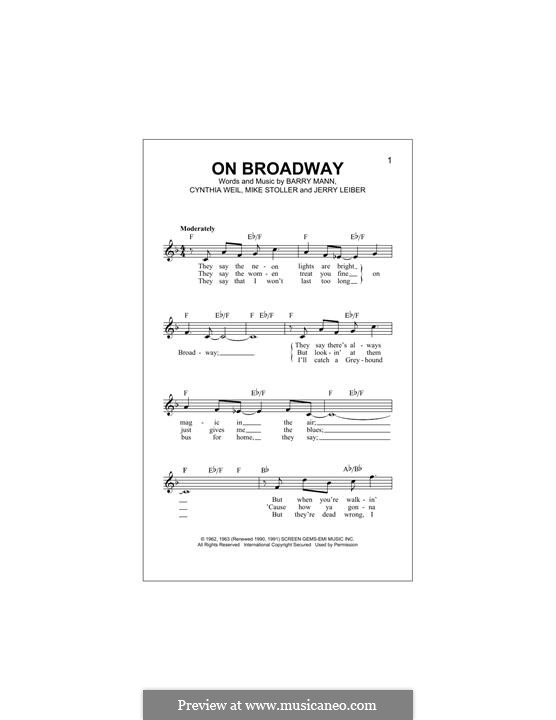 On Broadway (The Drifters): Melody line by Barry Mann, Cynthia Weil, Jerry Leiber, Mike Stoller