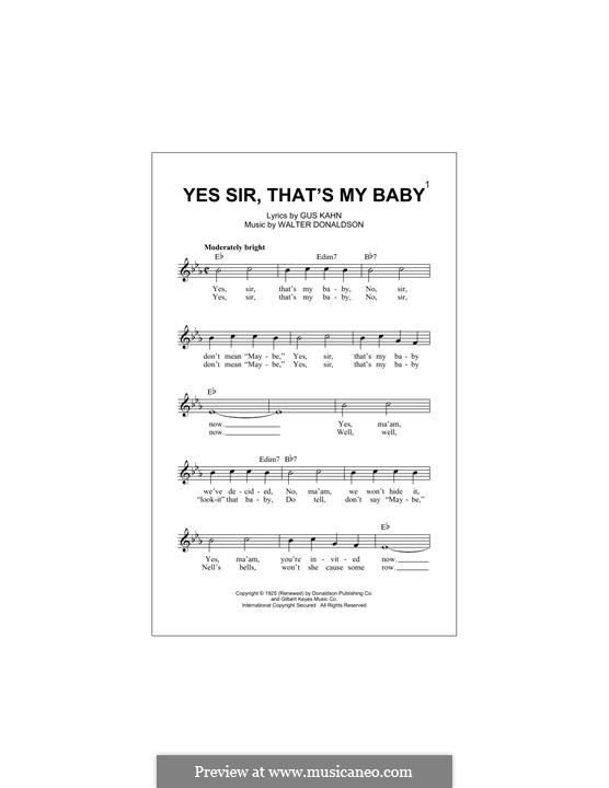 Yes Sir, That's My Baby: Melody line by Walter Donaldson