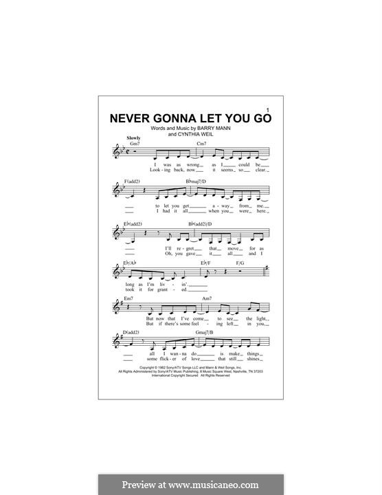 Never Gonna Let You Go: Melody line by Barry Mann, Cynthia Weil