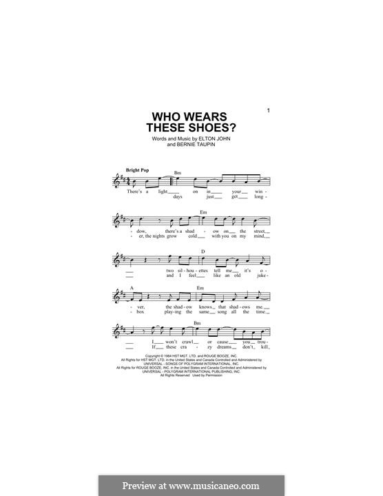 Who Wears These Shoes?: Melody line by Elton John
