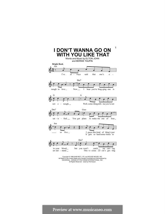 I don't Wanna Go on with You Like That: Melody line by Elton John