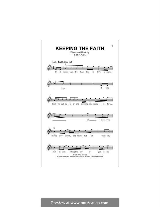 Keeping the Faith: Melody line by Billy Joel