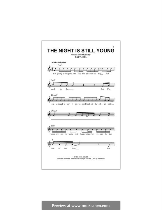 The Night Is Still Young: Melody line by Billy Joel