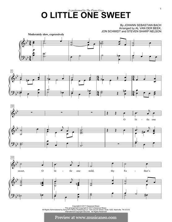 O Little One Sweet (The Piano Guys): For voice and piano by Johann Sebastian Bach