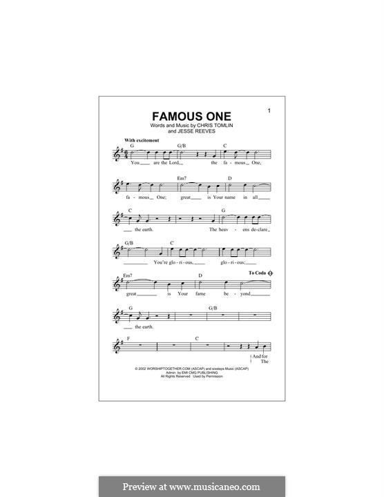 Famous One: Melody line by Chris Tomlin, Jesse Reeves