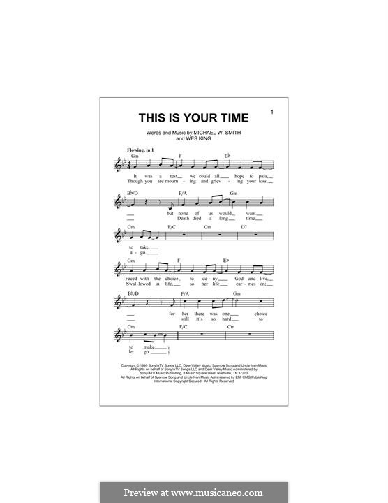 This Is Your Time: Melody line by Michael W. Smith, Wes King