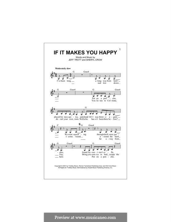If It Makes You Happy: Melody line by Jeffrey Trott, Sheryl Crow