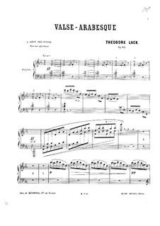 Valse-arabesque, Op.82: Valse-arabesque by Theodore Lack