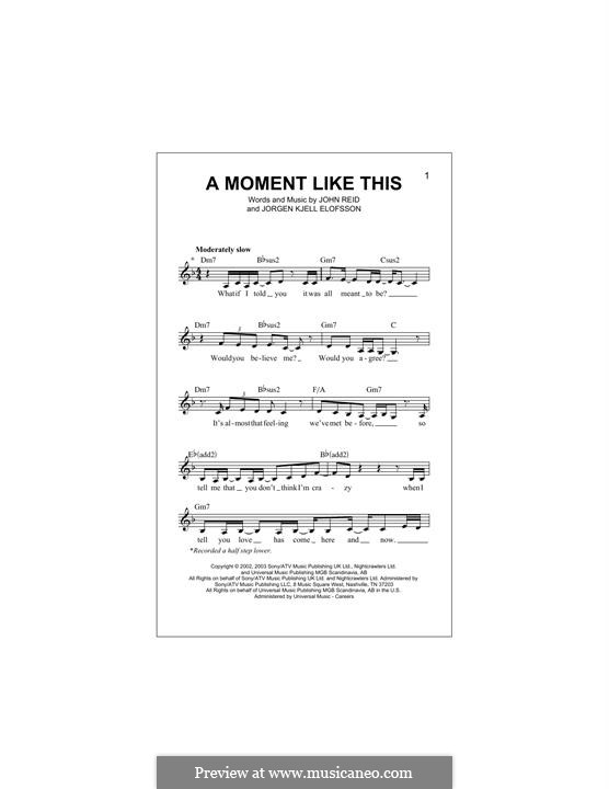 A Moment Like This: Melody line by John Reid, Jörgen Kjell Elofsson