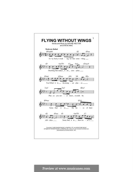 Flying without Wings (Westlife): Melody line by Steve Mac, Wayne Anthony Hector