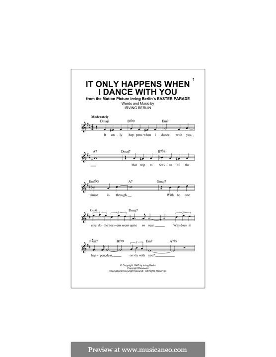 It Only Happens When I Dance with You (Judy Garland): Melody line by Irving Berlin