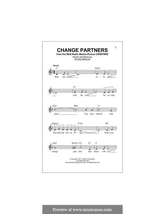 Change Partners: Melody line by Irving Berlin