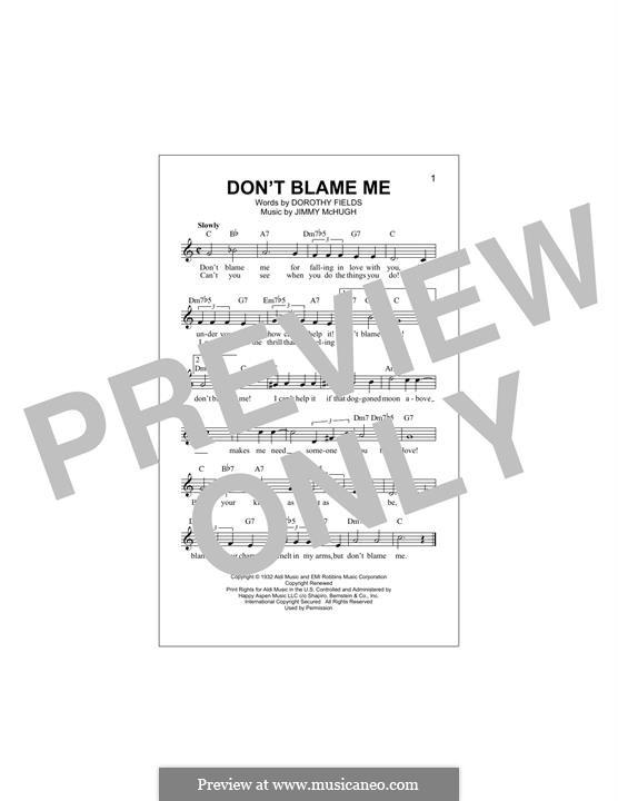 Don't Blame Me: Melody line by Jimmy McHugh