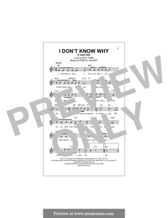 I Don't Know Why (I Just Do): Melody line by Roy Turk, Fred E. Ahlert