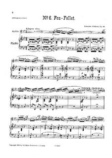 Sechs Vortragsstücke für Flöte und Klavier, Op.84: Nr.6 Feu-follet by Ernesto Köhler