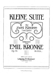 Little Suite for Two Pianos Four Hands, Op.73: Score by Emil Kronke
