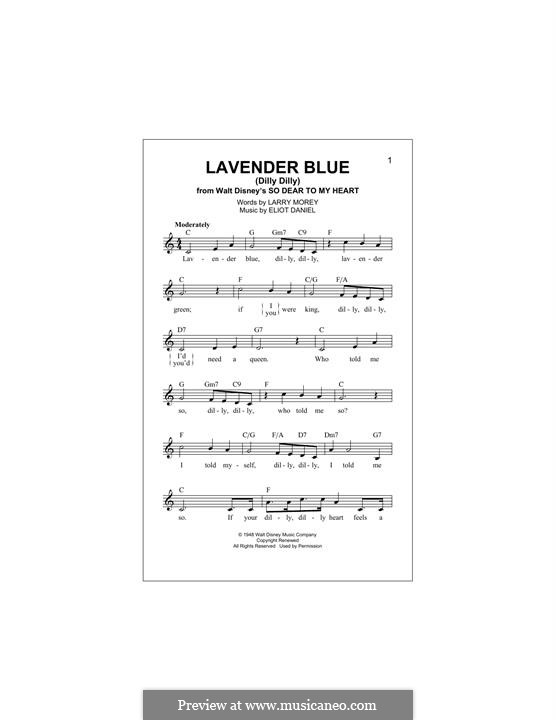 Lavender Blue (Dilly Dilly): Melody line by Eliot Daniel, Larry Morey