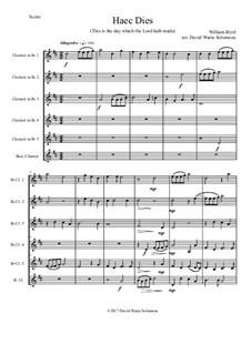 Haec Dies: For clarinet sextet (5 B flat clarinets and 1 Bass clarinet) by William Byrd