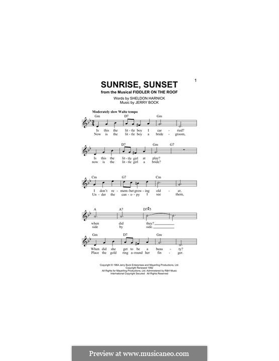 Sunrise, Sunset (from Fiddler on the Roof): Melody line by Jerry Bock