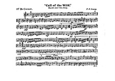 Call of the Wild: Cornet I in B part by Frank Hoyt Losey