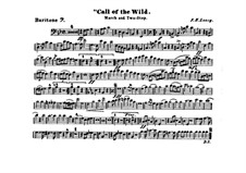 Call of the Wild: Baritone horn part by Frank Hoyt Losey