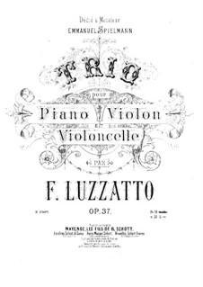 Piano Trio No.2, Op.37: Full score by Fortunato Luzzatto