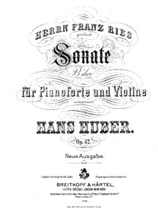 Sonata for Violin and Piano in B Flat Major: Score for two performers by Hans Huber